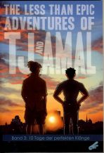 Less than epic adventures of TJ and Amal, The # 03 (von 4)