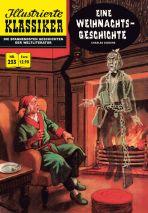 Illustrierte Klassiker Nr. 233 - Eine Weihnachtsgeschichte