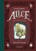 Lacombe: Alice im Spiegelland (Illustriertes Buch)