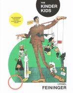 Lyonel Feininger: The Kinder Kids