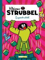 Kleiner Strubbel (12) - Superstrubbel (ohne Worte)