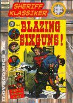 Sheriff Klassiker # 01 - Blazing Sixguns