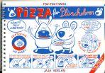 PIZZA für Plüschohren