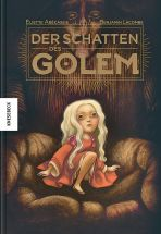 Schatten des Golem, Der (illustriertes Buch)