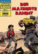 Sheriff Klassiker # 04 - Der Maskierte Bandit