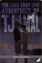 Less than epic adventures of TJ and Amal, The # 04 (von 4)