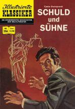 Illustrierte Klassiker Nr. 236 - Schuld und Sühne