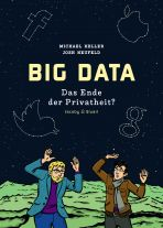 Big Data - Das Ende der Privatheit?