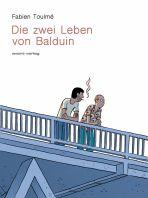 Zwei Leben von Balduin, Die