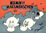 Mumins (10): Mumin und die Marsmenschen