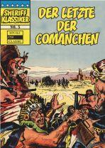 Sheriff Klassiker # 05 - Der letzte der Comanchen