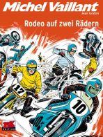 Michel Vaillant # 20 - Rodeo auf zwei Rädern