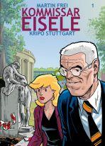 Kommissar Eisele # 01 - Kripo Stuttgart - Neuauflage
