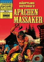 Sheriff Klassiker # 06 - Häuptling Victorio's Apachen Massaker