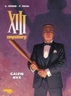XIII Mystery # 10 - Calvin Wax