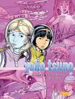 Yoko Tsuno Gesamtausgabe 09 - Geheimnisse und Zaubereien
