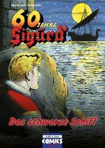 Sigurd (03) - Das schwarze Schiff