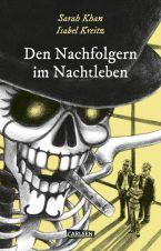 Unheimlichen, Die (01) - Den Nachtfolgern im Nachtleben