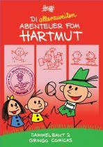 Hartmut - Die allerzweiten Abenteuer fom Hartmut!