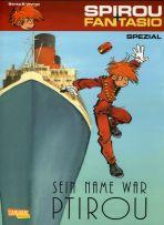 Spirou + Fantasio Spezial # 25 - Sein Name war Ptirou