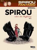 Spirou + Fantasio Spezial # 26 - Spirou oder: die Hoffnung, Teil 1