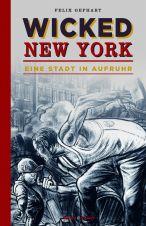 Wicked New York (Illustriertes Buch)