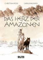 Herz der Amazonen, Das