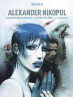 Alexander Nikopol - Triologie, Die
