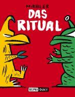 Ritual, Das