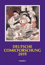 Deutsche Comicforschung (15) Jahrbuch 2019