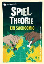 INFOcomics: Spieltheorie - Ein Sachcomic