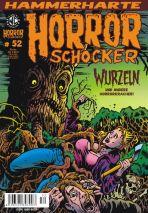 Horrorschocker # 52 - Wurzeln