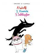 1 Wolf, 2 Hunde, 3 Schlüpfer (Die Hundebande)