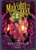 Malcolm Max # 04 (2. Zyklus 1 von ?)