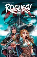 Rogues! # 02 - Das kalte Schiff