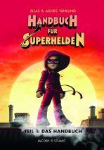 Handbuch für Superhelden, Das - Teil 1
