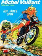 Michel Vaillant # 57 - Auf Jades Spur
