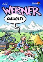 Werner # 04 - Eiskalt!