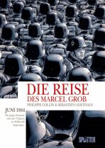 Reise des Marcel Grob, Die
