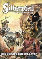 Silberpfeil # 52 - Die geraubten Soldaten