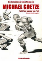 Phantastischen Comic-Welten des Michael Goetze, Die # 01 (von 2)