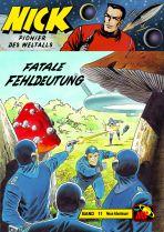 Nick - Neue Abenteuer # 011 - Fatale Fehldeutung
