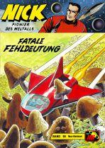 Nick - Neue Abenteuer # 099 - Fatale Fehldeutung