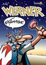 Werner # 10 - Exgummibur!