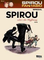 Spirou + Fantasio Spezial # 28 - Spirou oder: die Hoffnung, Teil 2