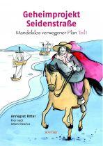 Geheimprojekt Seidenstraße - Mandelslos verwegener Plan, Teil 1