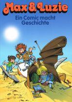 Max & Luzie - Ein Comic macht Geschichte