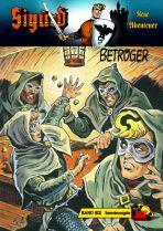 Sigurd - Neue Abenteuer # 082 - Betrüger