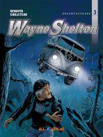 Wayne Shelton Gesamtausgabe # 03