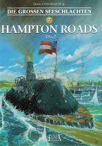 Grossen Seeschlachten, Die # 07 - Hampton Roads 1862